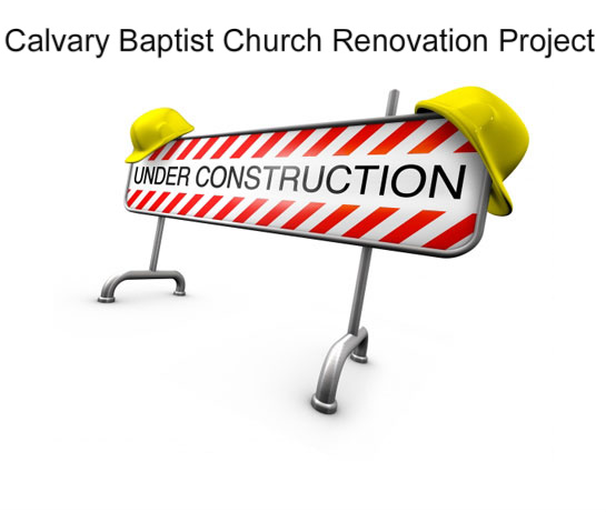 Calvary Baptist Church Renovation Project