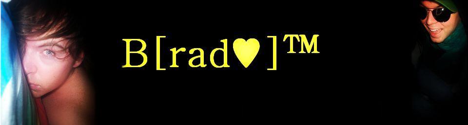 braddddd♥