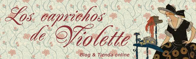 Los Caprichos de Violette