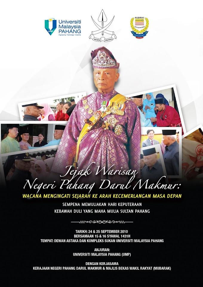 Jejak Warisan Negeri Pahang Darul Makmur: Wacana Mengingati Sejarah Ke Arah Kecemerlangan Masa Depan
