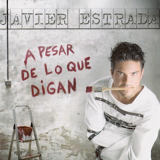 Javier Estrada A Pesar De Lo Que Digan caratulas del nuevo disco, portada, arte de tapa, cd cover