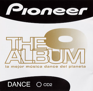 Pioneer The Album Vol. 9 CD2 Dance caratulas del nuevo disco, portada, arte de tapa, cd covers, videoclips, letras de canciones, fotos, biografia, discografia, comentarios, enlaces, melodías para movil