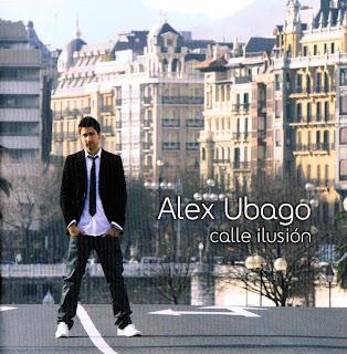 Alex Ubago, Calle Ilusión. Ficha del disco de Álex Ubago, Calle Ilusión: canciones, carátula, portada, detalles e información sobre el álbum