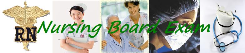 Nursing Board Exam - NLE and NCLEX