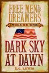 Volume One: DARK SKY AT DAWN