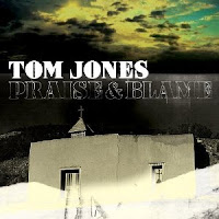 Tom Jones,Praise & Blame, cd, new, album, song, track
