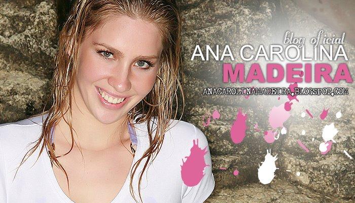 Blog Oficial - Ana Carolina Madeira BBB 9