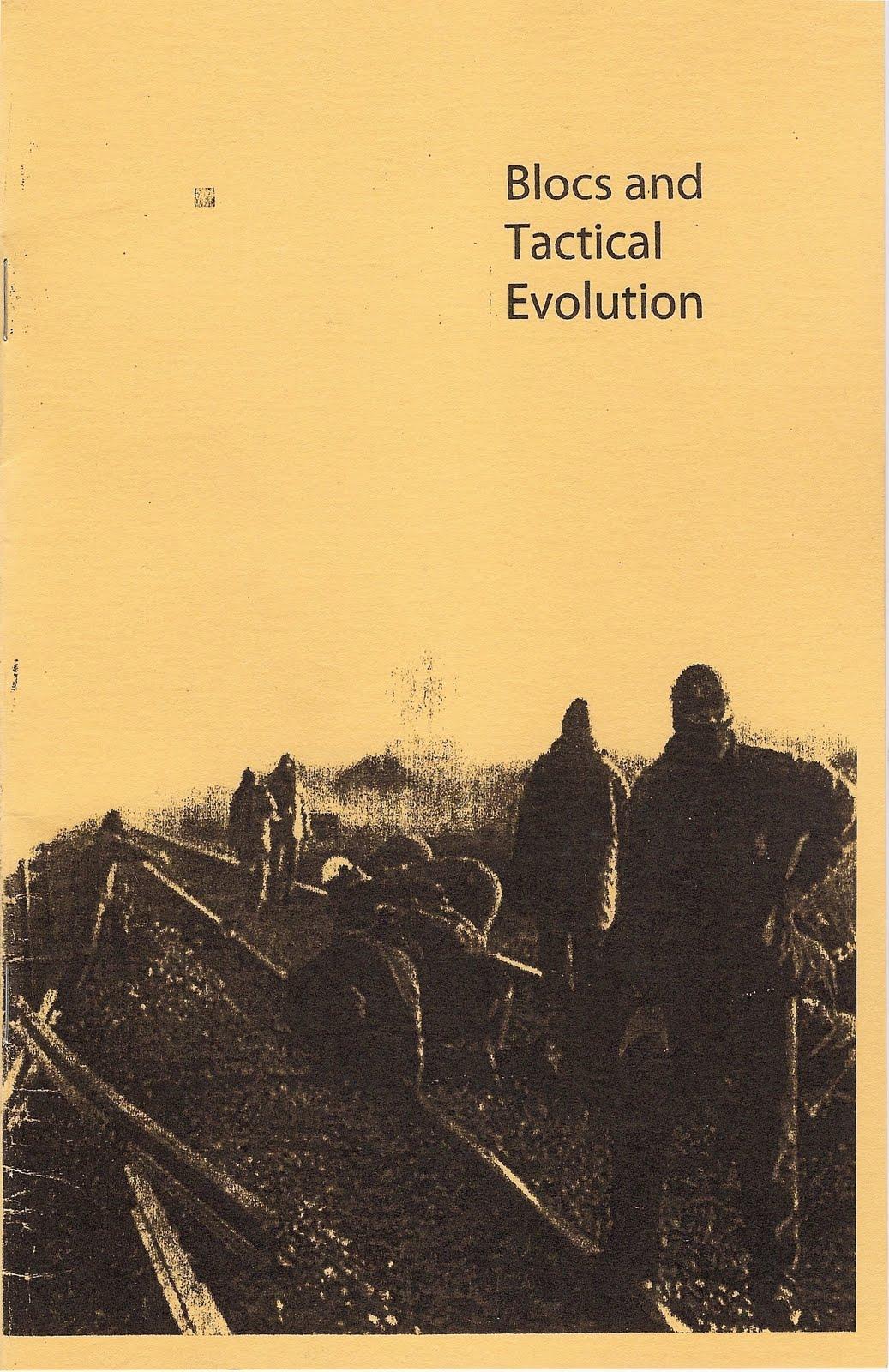 Blocs and Tactical Evolution, Crimethinc.