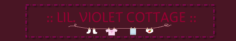 ** Welcome to ~ lil' Violet Cottage ~