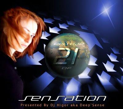 Dj Higor aka Deep'Sense - Trance Sensation 21 Episodio+21
