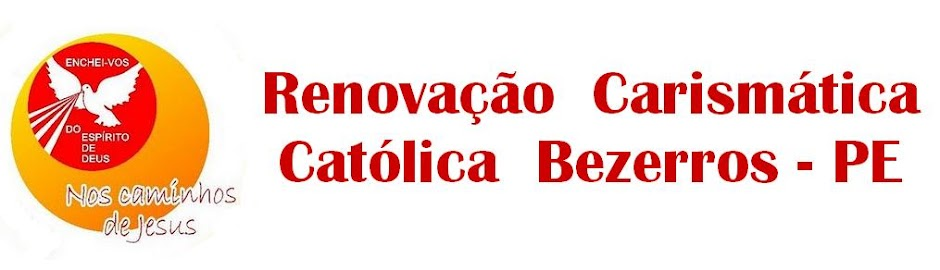 Renovação Carismática Católica de Bezerros - PE