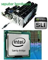 nvidia sli dan intel sandy bridge