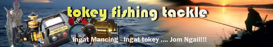 tokey fishing tackle