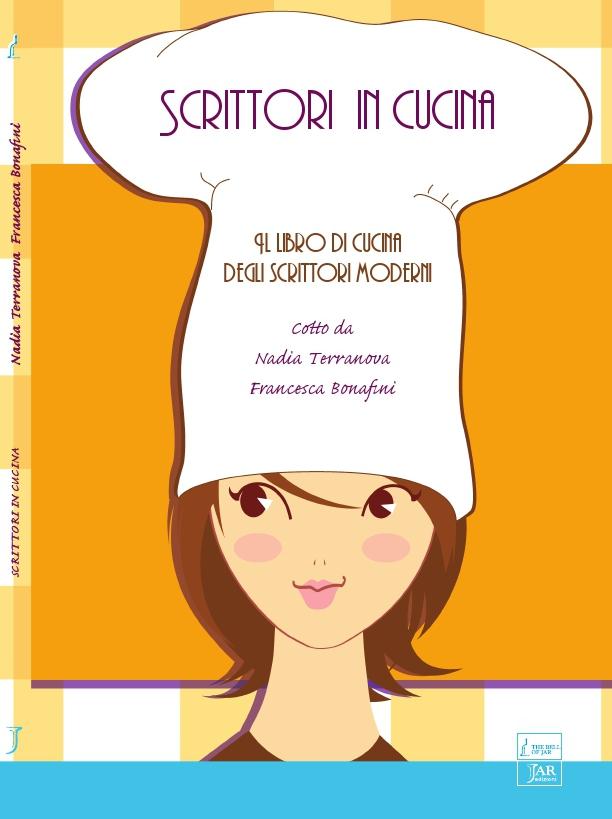 Livres bijoux scrittori in cucina il libro degli scrittori moderni a cura di f bonafini e - Il libro di cucina hoepli pdf ...
