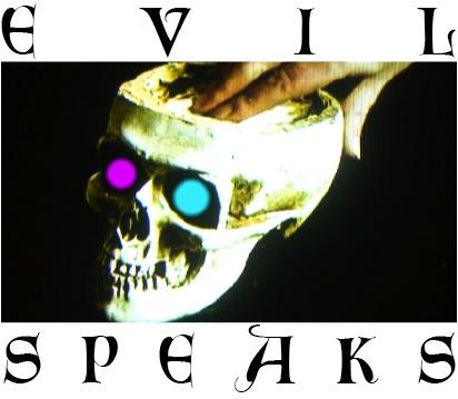 EVILSPEAKS