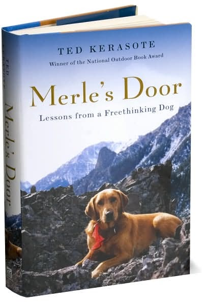 Merle S Door Lessons From A Freethinking Dog
