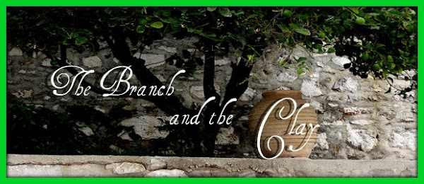 The Branch  and the Clay