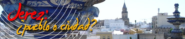 Jerez, ¿Pueblo o Ciudad?