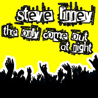 Steve Linney - They Only Come Out at Night