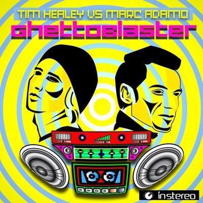 Marc Adamo and Tim Healey - Ghetto Blaster
