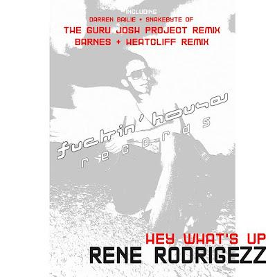 Rene Rodrigezz - Hey Whats Up