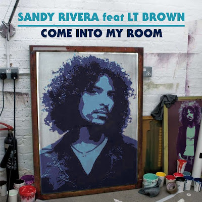 Sandy Rivera Feat LT Brown - Come Into My Room