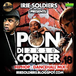 !!! IRIE SOLDIER SOUND SYSTEM !!! PON DI CORNER 2K10_HIP HOP DANCEHALL MIX_WITH KEEDO/ENTICS/BRUSCO