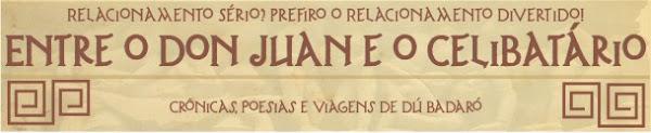 Entre o Don Juan e o Celibatário