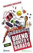 BUENO BONITO Y BARATO TOMO I y II