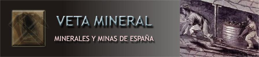 VETA MINERAL -Minerales y Minas de España-