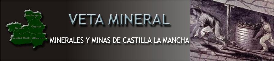 VM -Minerales y Minas de Castilla la Mancha