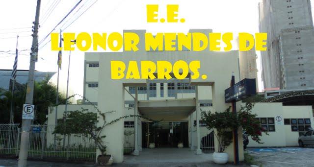 E.E.Leonor Mendes de Barros