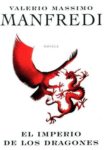 Imperio+01 El imperio de los dragones   Manfredi Valerio Massimo