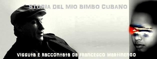STORIA DEL MIO BIMBO CUBANO