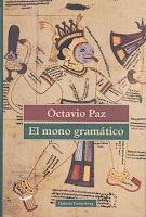 """Mito, metáfora y reflexión poética en """"El mono gramático"""" de Octavio Paz"""
