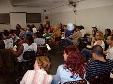 Cineclubismo: A Dialética no Cinema. Esta foto é da primeira atividade de abril de 2009.