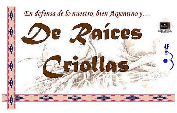 """Somos... """"De Raices Criollas"""""""