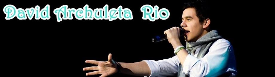 David Archuleta Rio