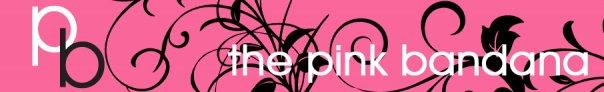 The Pink Bandana