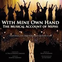 With Mine Own Hand: The Musical Account of Nephi