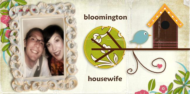 Bloomington Housewife