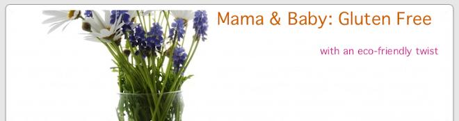 Mama & Baby: Gluten Free