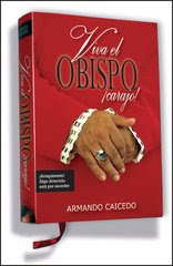 ARMANDO CAICEDO Y SU NOVELA &quot;VIVA EL OBISPO CARAJO&quot; EN BARNES &amp; NOBLE EN ENERO