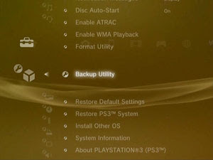 How to Backup the Hard Drive on your Sony Playstation 3: Go to [Backup Utility] and press the X button.