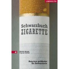 Schwarzbuch Zigarette - Rauchen gefährdet Ihr Bewusstsein
