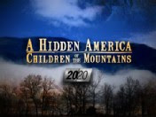 A Hidden America Children of the Mountains 20/20