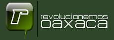 Revolucionemos Oaxaca