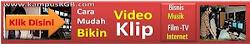 Belajar Mudah Cara Bikin Video Klip , Klik Banner Dibawah Ini