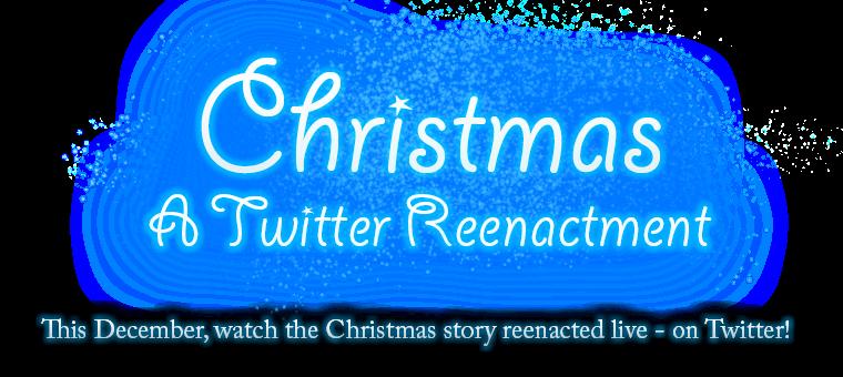 Christmas: A Twitter Reenactment