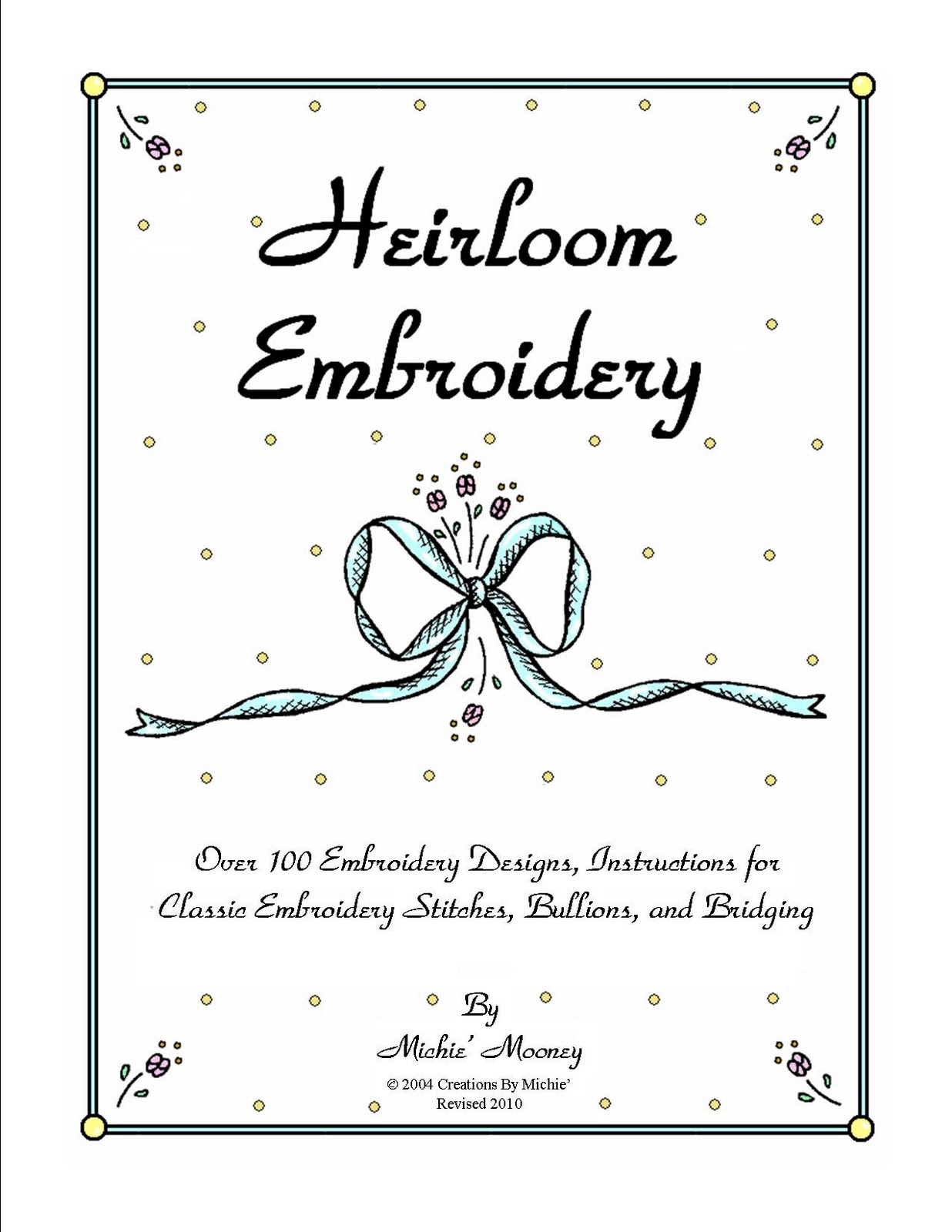 Creations By Michie Blog Revised Embroidery Book